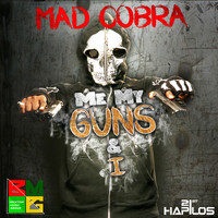 Mad Cobra - Me My Guns & I - Single