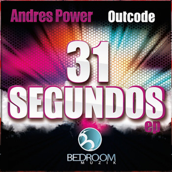 Andres Power, Outcode - 31 Segundos