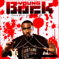 Young Buck - There Will Be Blood Vol 1