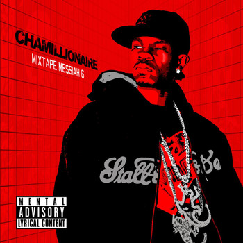 Chamillionaire - Mixtape Messiah 6