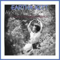 Eartha Kitt - Avril Au Portugal (The Whisp'ring Serenade)