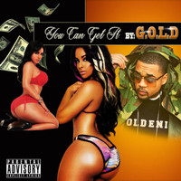 Gold - You Can Get It