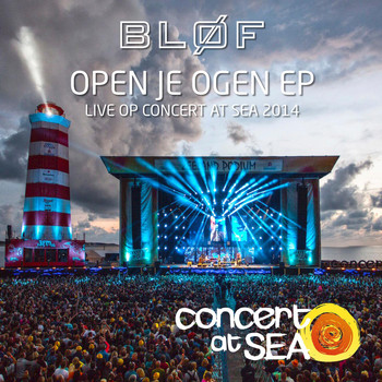 Bløf - Open Je Ogen EP (Live op Concert at SEA 2014)