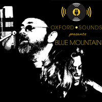 Blue Mountain - Oxford Sounds Presents