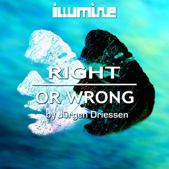 Jürgen Driessen - Right or Wrong