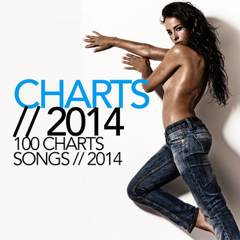 Various Artists - 100 Charts Songs 2014 (Explicit)