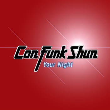 Con Funk Shun - Your Night