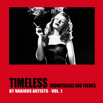 Various Artists - Timeless Soundtracks and Themes, Vol. 1