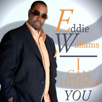 Eddie Williams - I Can Depend On You