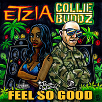 Collie Buddz - Feel So Good