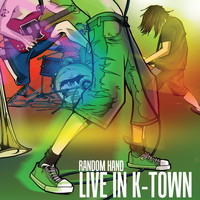 RANDOM HAND - Live In K-Town