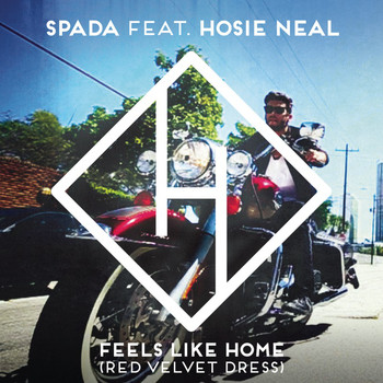 Spada feat. Hosie Neal - Feels Like Home (Red Velvet Dress)