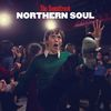 Northern Soul (The Soundtrack) [Extended Version] by Various Artists
