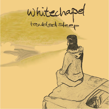 Whitechapel - Troubled Sleep