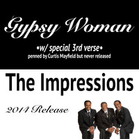 The Impressions - Gypsy Woman (Special 3rd Verse)