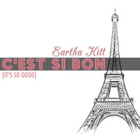 Eartha Kitt - C'est si bon (It's So Good)