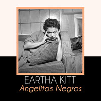 Eartha Kitt - Angelitos Negros