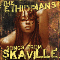 The Ethiopians - Songs from Skaville