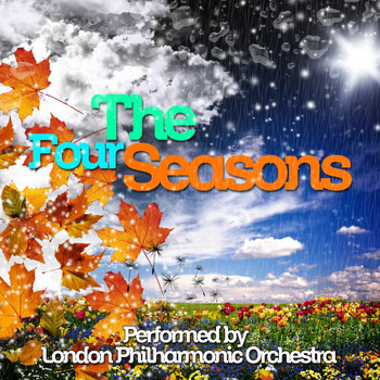 Antonio Vivaldi - The Four Seasons Performed by London Philharmonic Orchestra