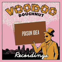 Poison Idea - Poison Idea (Explicit)