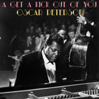 Oscar Peterson - I Get a Kick out of You