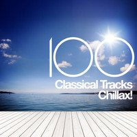 Modest Mussorgsky - 100 Classical Tracks to Chillax!