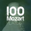 100 Mozart Playlist by Wolfgang Amadeus Mozart
