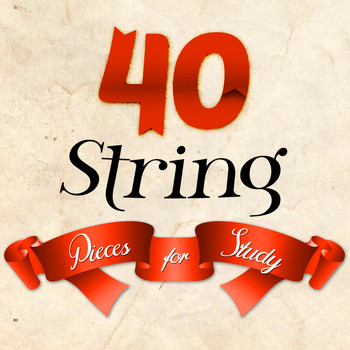 Samuel Barber - 40 String Pieces for Study