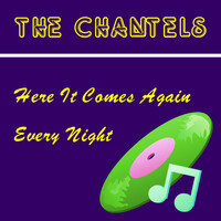 The Chantels - Here It Comes Again