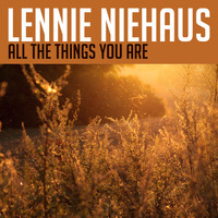 Lennie Niehaus - All the Things You Are