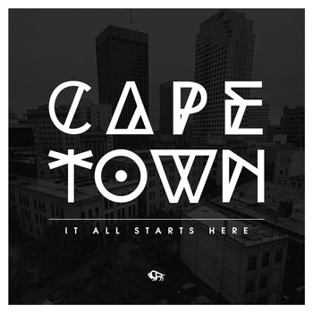 Cape Town - It All Starts Here