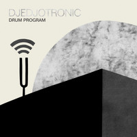 Djedjotronic - Drum Program - EP