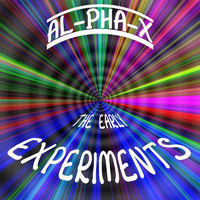 AL-PHA-X - The Early Experiments