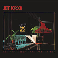 Jeff Lorber - In the Heat of the Night