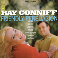 Ray Conniff & His Orchestra & Chorus - Friendly Persuasion