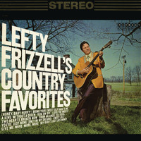 Lefty Frizzell - Country Favorites