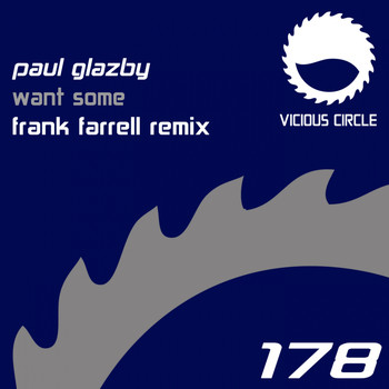 Paul Glazby - Want Some (Frank Farrell Remix)