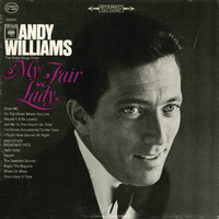 Andy Williams - The Great Songs from 'My Fair Lady' and Other Broadway Hits