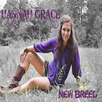 Hannah Grace - New Breed - Single