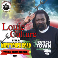 Louie Culture - Must Touch Road