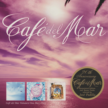 Various Artists - Café del Mar Ibiza, Vol. 1-3 - 20th Anniversary Edition Incl. Bonus Tracks Selected by José Padilla (Remastered)