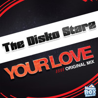 The Disko Starz - Your Love