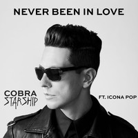 Cobra Starship - Never Been In Love (feat. Icona Pop)