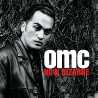 OMC - How Bizarre (Deluxe)