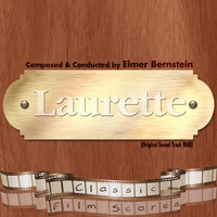 Elmer Bernstein - Laurette  (Original Motion Picture Soundtrack)