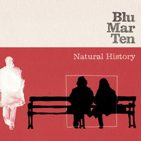 Blu Mar Ten - Natural History