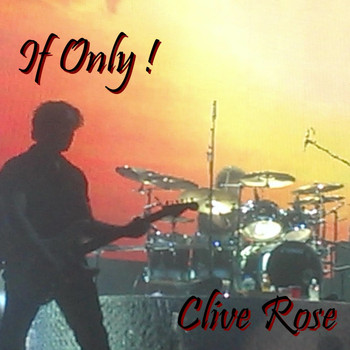 Clive Rose - If Only