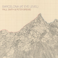 Paul Smith and Peter Brewis - Barcelona (at Eye Level)