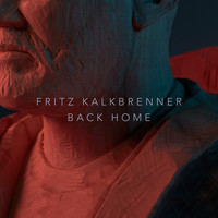 Fritz Kalkbrenner - Back Home (Radio Edit)