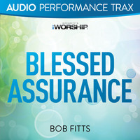Bob Fitts - Blessed Assurance (Audio Performance Trax)